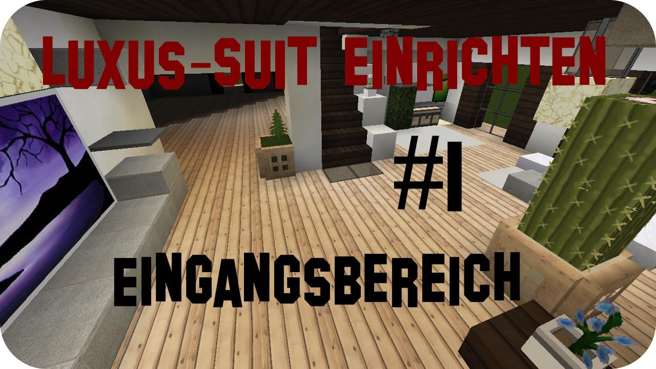 Minecraft Luxus Haus einrichten - Part 1 | Jannis Gerzen - YouTube