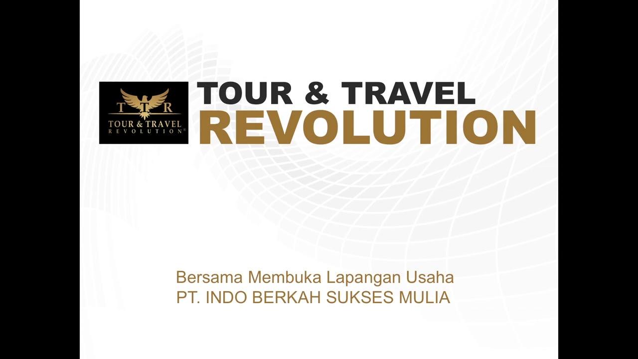 Cara Buka Usaha Tour and Travel dengan modal minim ...