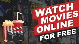 Watch Movies Online For FREE - Best Movie Site in 2019