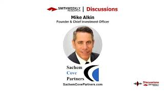 Discussion with Mike Alkin  |  Sachem Cove Partners