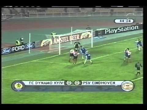 2000 October 24 Dinamo Kiev Ukraine 0 PSV Eindhoven Holland 1 Champions League