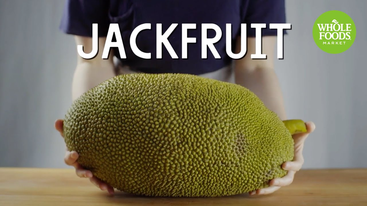 get to know jackfruit whole foods market