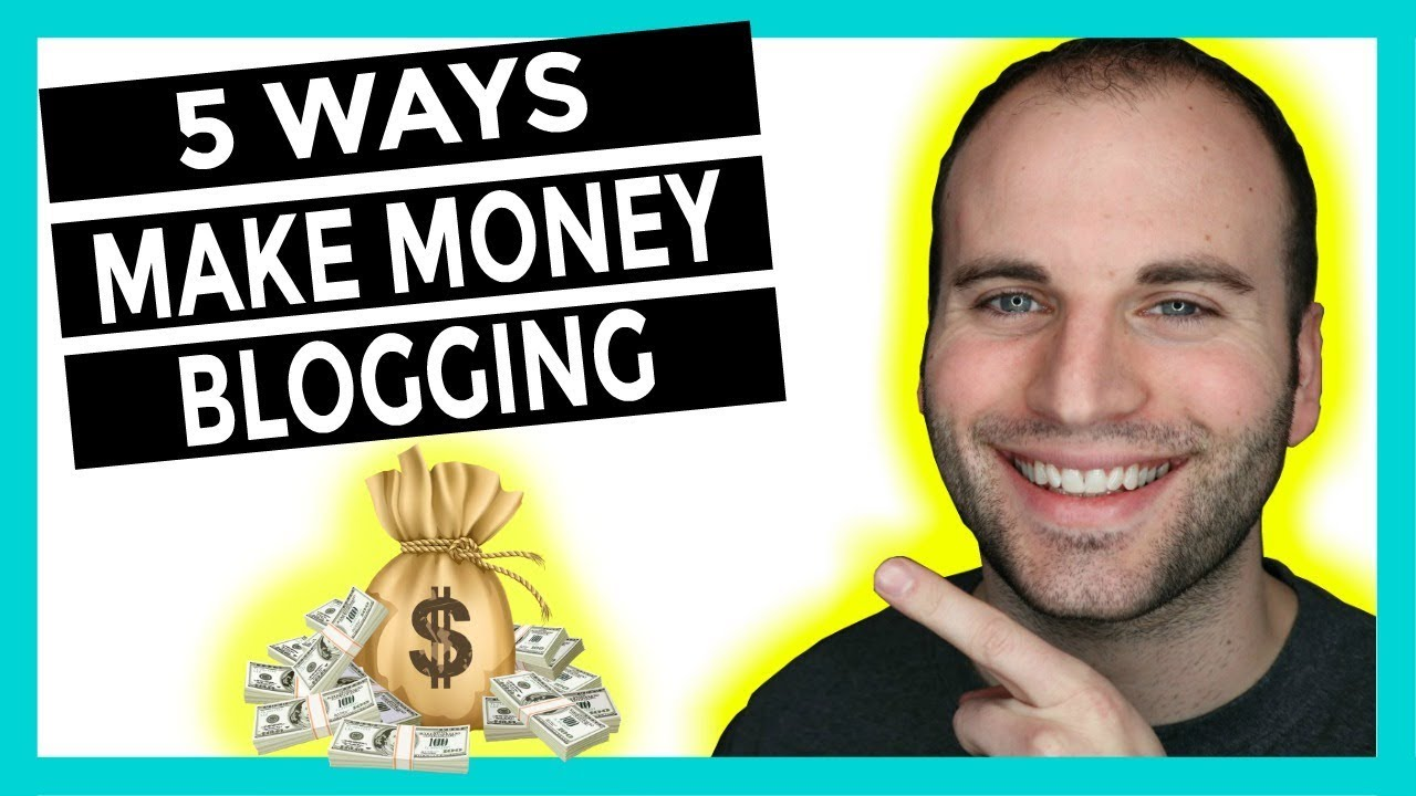 TOP 5 BEST WAYS TO MAKE MONEY BLOGGING FOR BEGINNERS