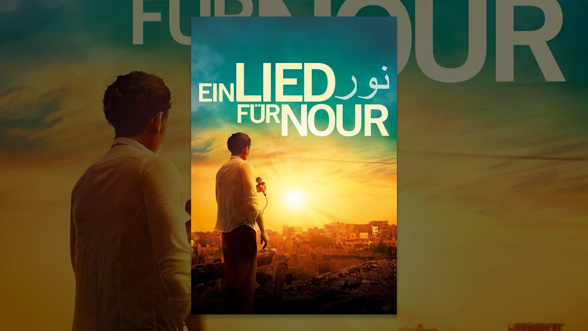 Ein Lied FГјr Nour