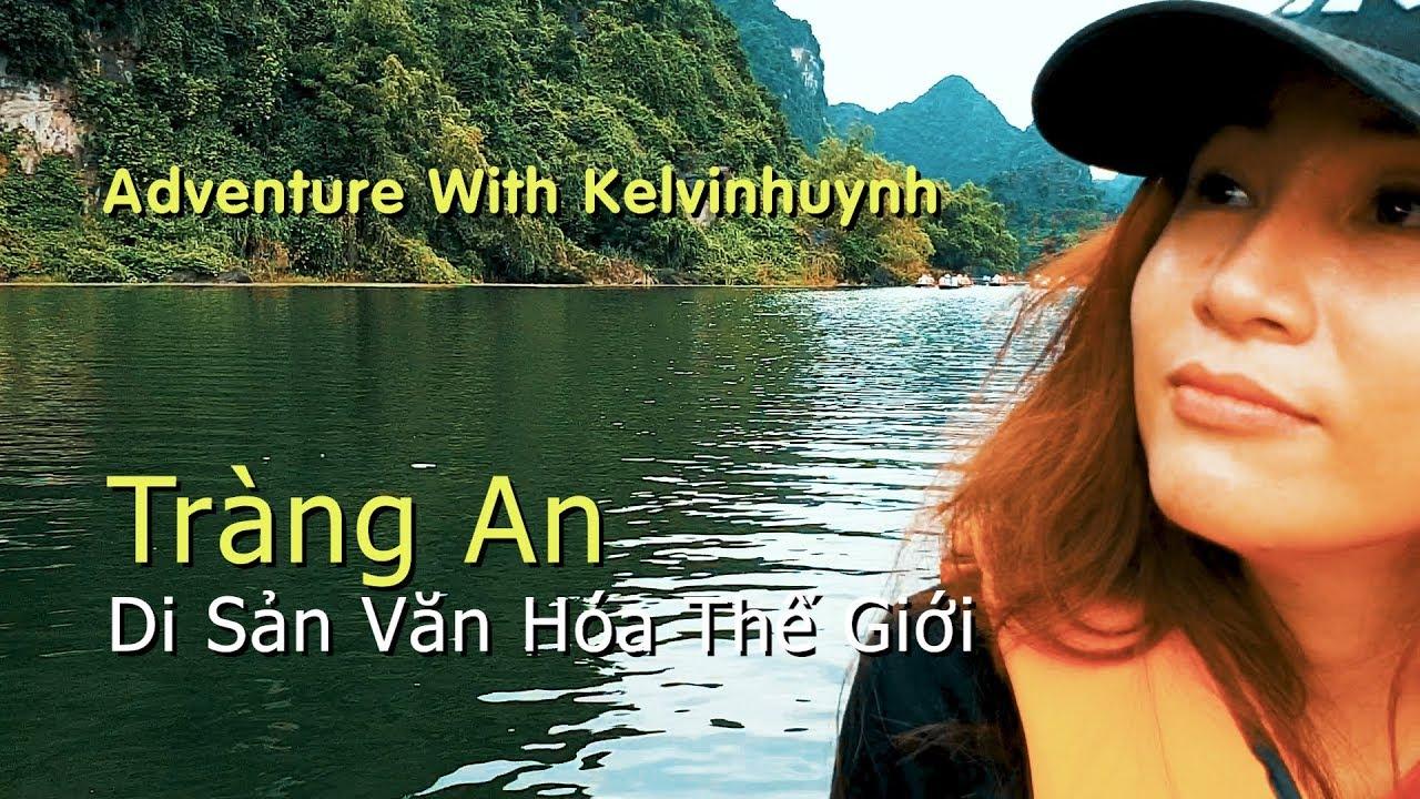 Tràng An , Di Sản Văn Hóa Thế Giới / Khám Phá Việt Nam / Ninh Bình