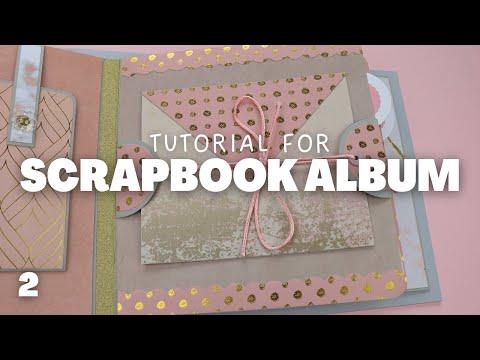 Scrapbook Album Tutorial Part 2 | Blush Pink Mini Album