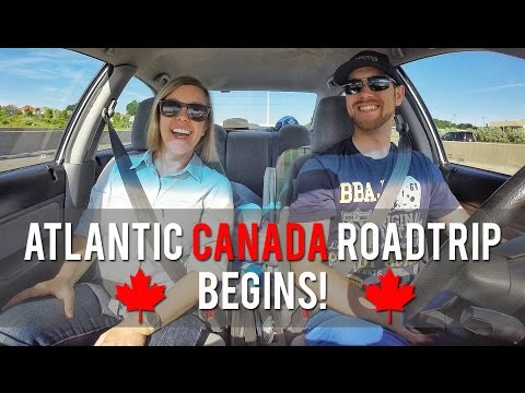 OUR ATLANTIC CANADA ROADTRIP BEGINS!