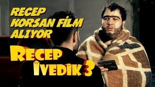 Recep Korsan Film Alıyor  Recep İvedik 3