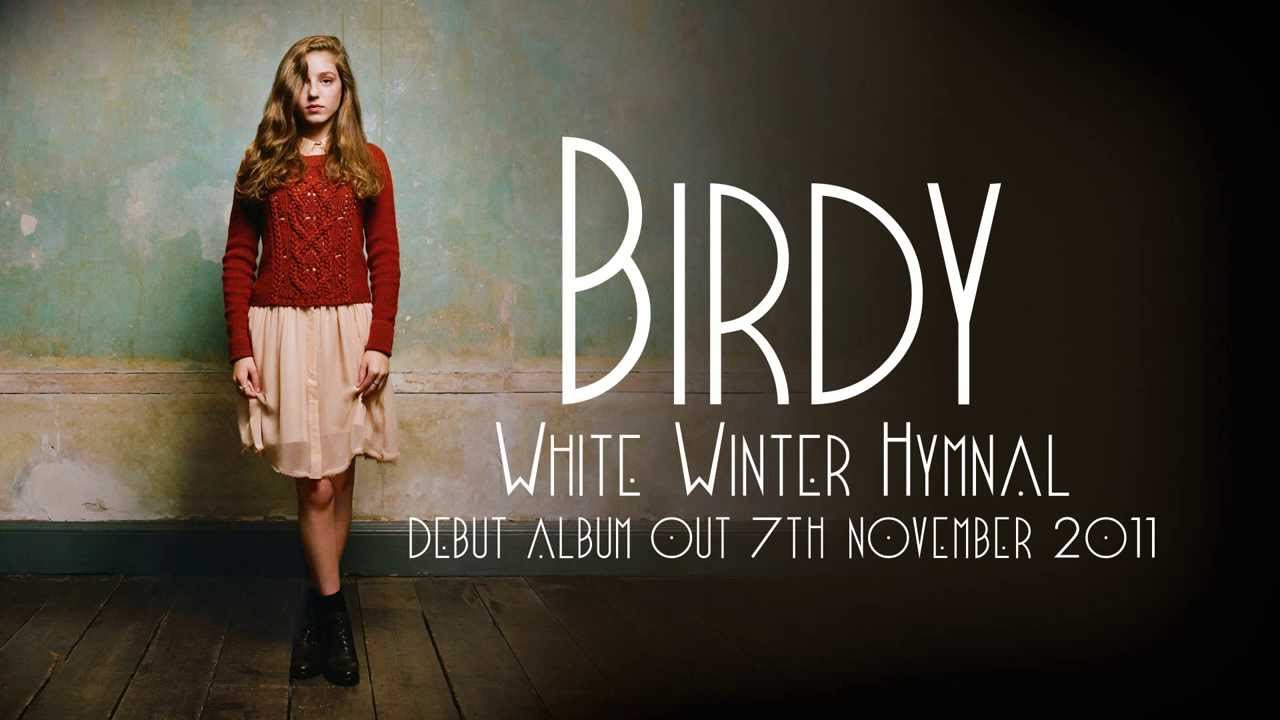 birdy white winter hymnal audio youtube. Black Bedroom Furniture Sets. Home Design Ideas