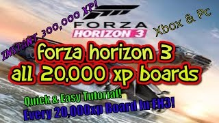 Forza Horizon 3: How To Get ALL 15 20,000xp Boards! Every Location!!