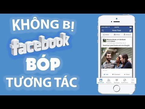 Cách Không Bị Facebook Bóp Tương Tác Cực Đơn Giản