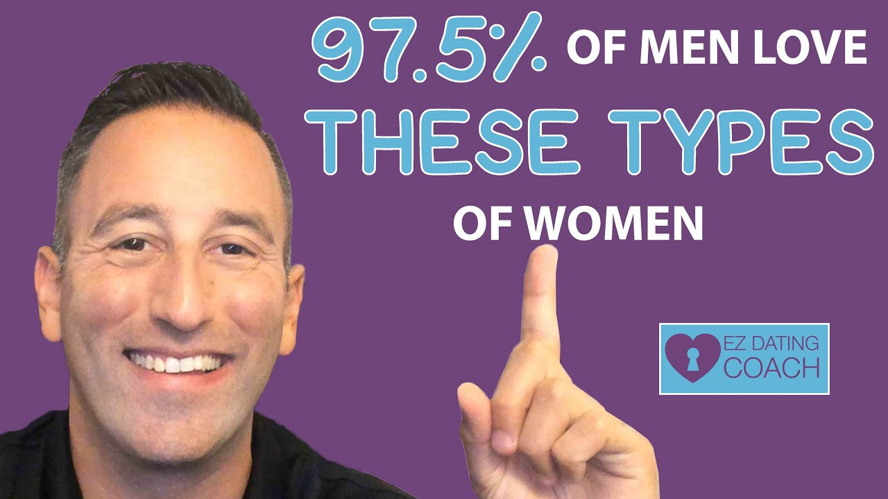 97.5% of Men LOVE THESE Types of Women (Are You One of Them?)