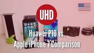 Huawei P10 vs. Apple iPhone 7 Comparison