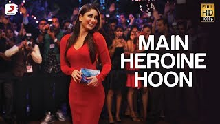Main Heroine Hoon -  Official Full Song - Heroine