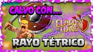 2ª GUERRA DE RAYO TÉTRICO,CLASH OF CLANS