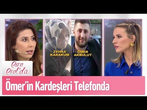 Ömer Akbulut'un kardeşleri telefonda - Esra Erol'da 15 Şubat 2019