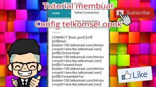 Cara membuat Config Telkomsel OPOK