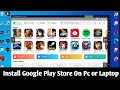 Gambar cover How to download and install Google Play Store in PC or Laptop
