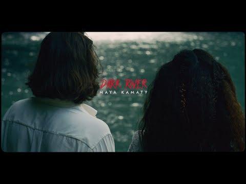 Maya Kamaty -  Dark River (Official Video)