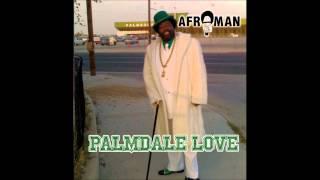 """Afroman, """"Palmdale Cali"""""""