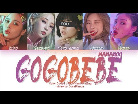 Download MAMAMOO 「gogobebe」 5 Members ver. Color Coded s Han|Rom|Eng Mp4 baru