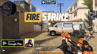 Fire Strike Online Gameplay/APK/First Look/New Mobile Game