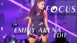 Ariana Grande - Focus ft. Jamie Fox...
