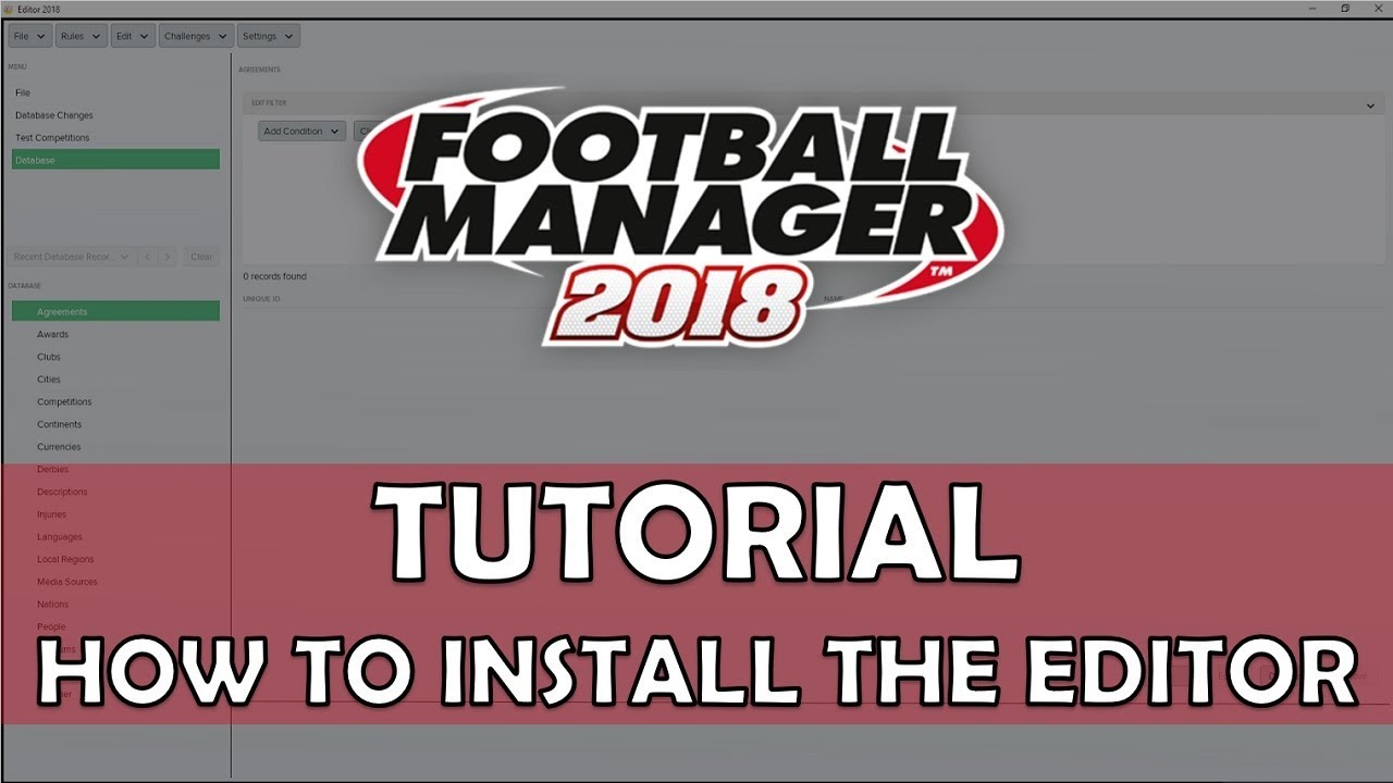 How to Install the FM18/FM19 Editor & In-Game Editor | Football Manager  2018/2019