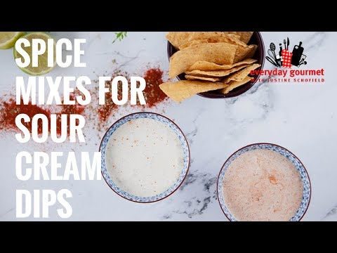 Spice Mixes For Sour Cream Dips | Everyday Gourmet S7 E45