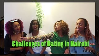 Challenges of Dating in Nairobi | Ep 42