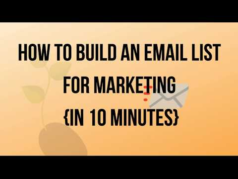 how-to-grow-your-email-list-for-marketing-in-10-minutes