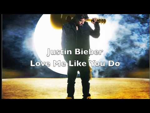 Justin Bieber - Love Me Like You Do HQ