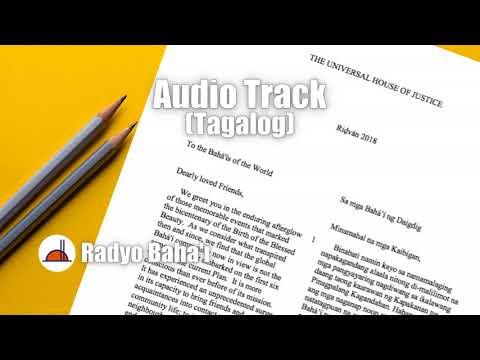 Ridvan Message 2018 | Tagalog - Filipino | Radyo Baha'i