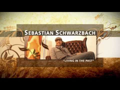 Sebastian Schwarzbach - Living In The Past: Making of