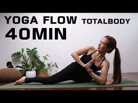 Yoga Flow Total Body | 40 นาที โยคะโฟลว์ เพื่อความแข็งแรง และยืดหยุ่น