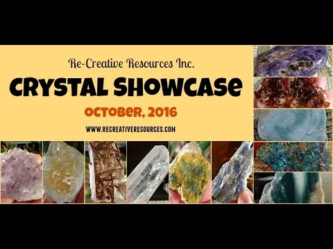Crystal Showcase, October 2016 (Crystals for Sale)