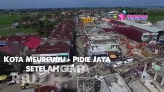 Gempa Aceh - Pidie Jaya 7 Desember 2016 HD - Video Udara | Aerial View
