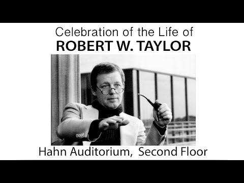 Celebration of the Life of Robert W. Taylor
