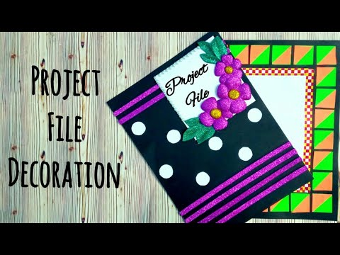 How To Decorate Front Page Of Project File Complete Tutorial Very Easy Decoration Idea For Project Youtube