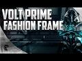 Warframe: Volt Prime Fashion Frame