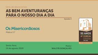 AS BEM AVENTURANÇAS PARA O NOSSO DIA A DIA | Série de devocionais - Episódio 5