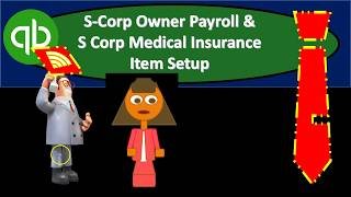 QuickBooks Online 2019-Corp Owner Payroll & S Corp Medical Insurance Item Set