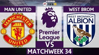 Manchester United vs West Brom ⚽ | Premier League 2017/18 | Matchweek 34 | 15/04/2018 | FIFA 18