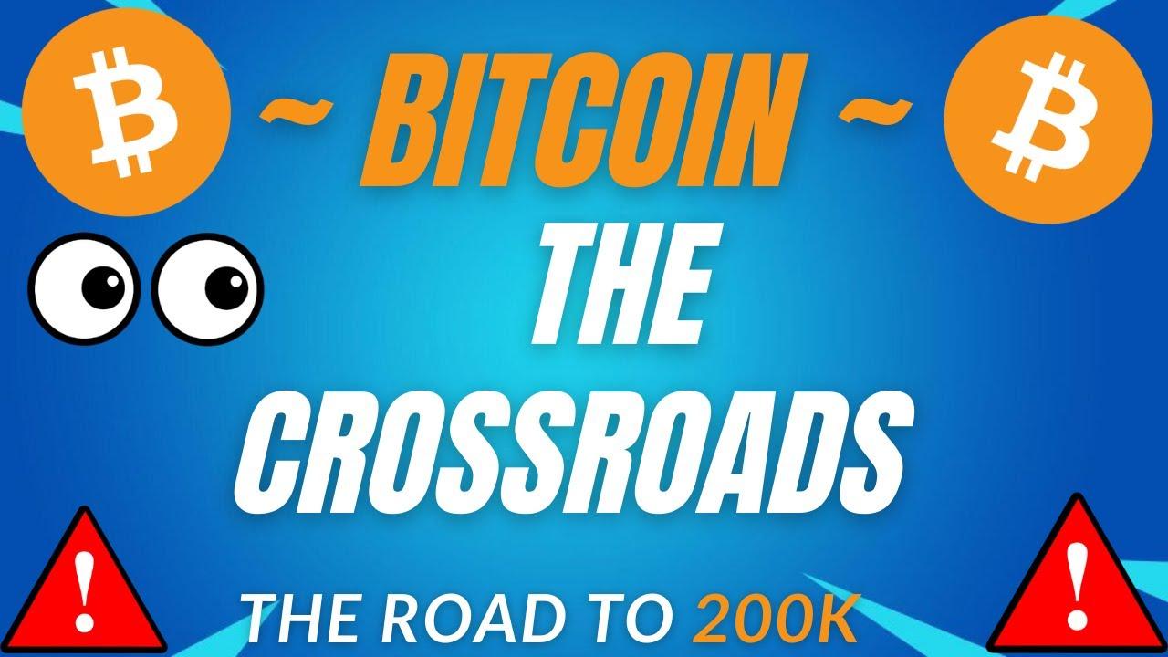 Download THE BITCOIN CROSSROADS! - BTC PRICE PREDICTION - SHOULD I BUY BTC - BITCOIN FORECAST 200K BTC