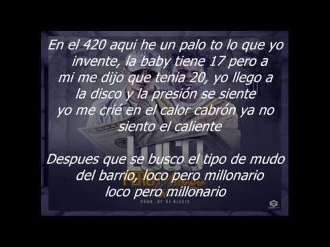 Loco Pero Millonario N-fasis ft Bad Bunny Letras