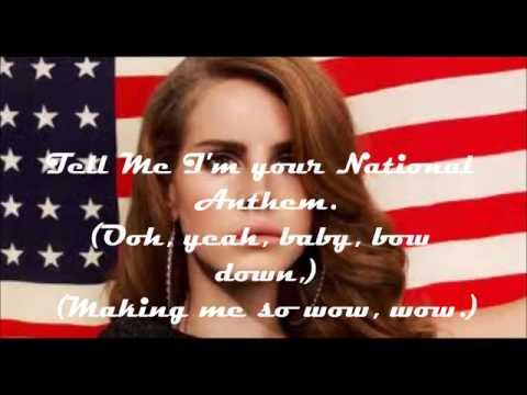 Lana Del Rey-National Anthem With Lyrics.mp3