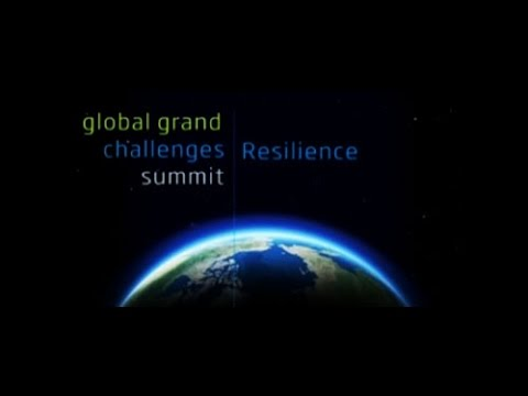 Global Grand Challenges Summit 2013  - Resilience panel - Royal Academy of Engineering