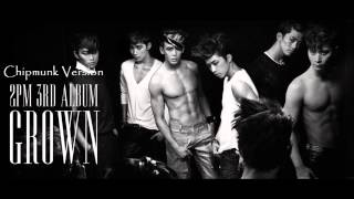 2PM - A.D.T.O.Y [Chipmunk Version]