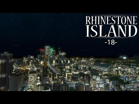 "Cities Skylines - Rhinestone Island [PART 18] ""The New Casino Strip"""