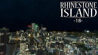 "Cities Skylines - Rhinestone Island [PART 18] ""The New Casino Strip"""